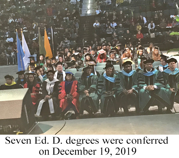 Seven Ed.D. degrees were conferred on December 19, 2019.